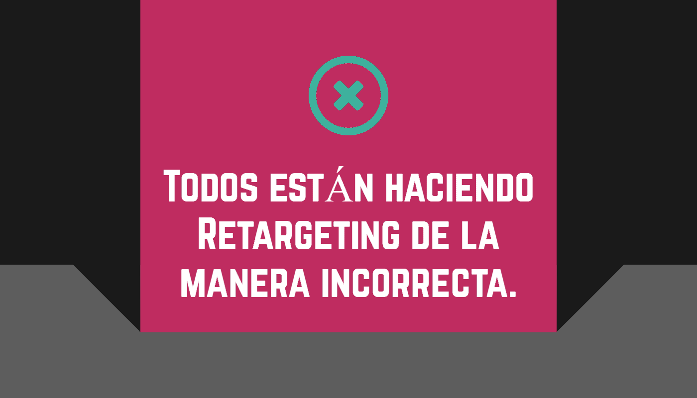 Retargeting Retrazado
