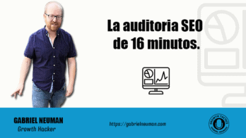 La auditoria SEO de 16 minutos.
