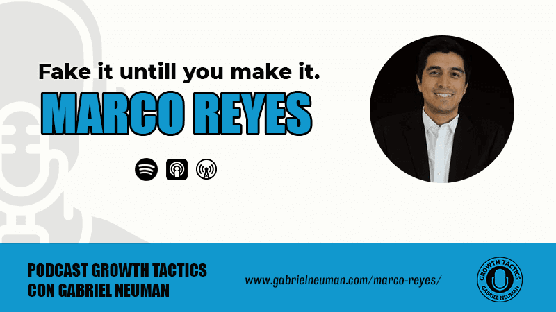 Marco Reyes: Fake it untill you make it.